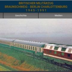 BRITISCHER MILITÄRZUG BRAUNSCHWEIG - BERLIN CHARLOTTENBURG